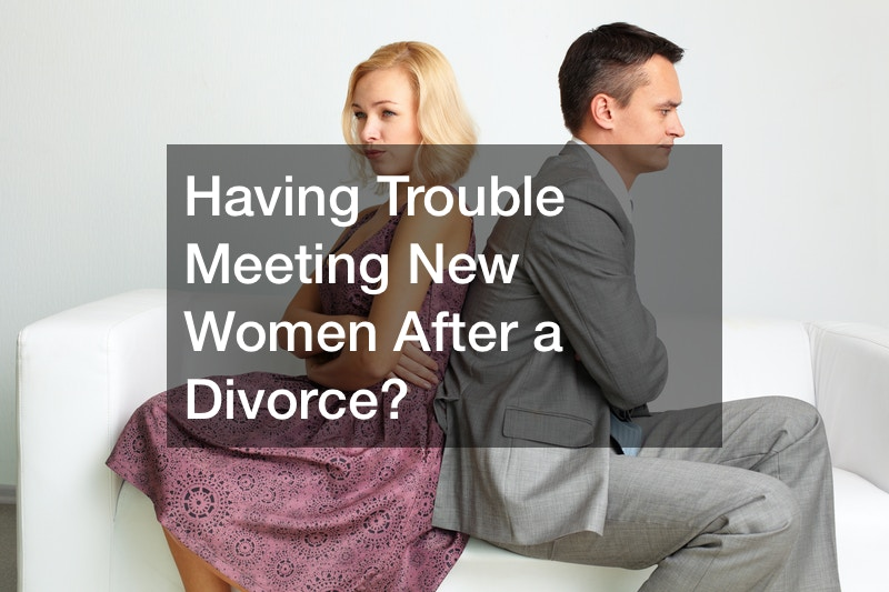 Having Trouble Meeting New Women After a Divorce?