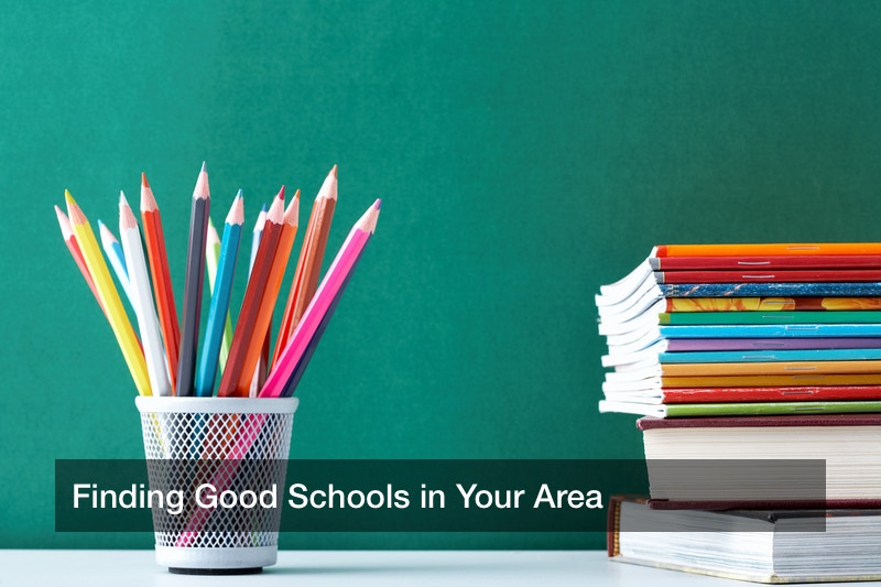 Finding Good Schools in Your Area