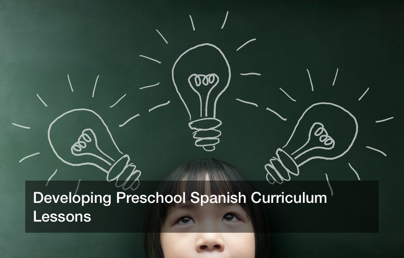 Developing Preschool Spanish Curriculum Lessons