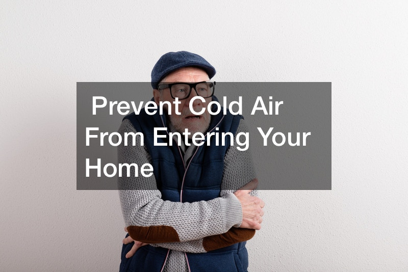 Prevent Cold Air From Entering Your Home
