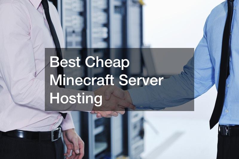 Best Cheap Minecraft Server Hosting