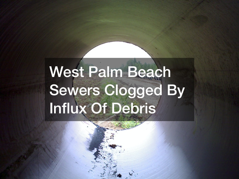 West Palm Beach Sewers Clogged By Influx Of Debris