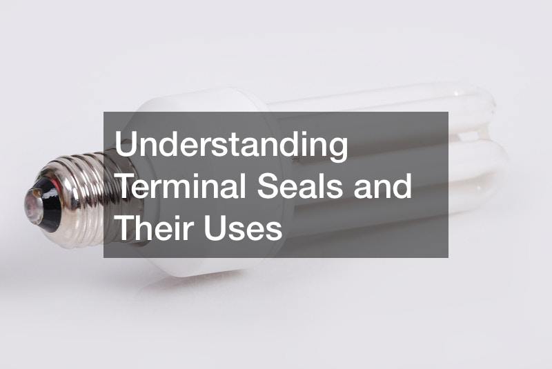 Understanding Terminal Seals and Their Uses